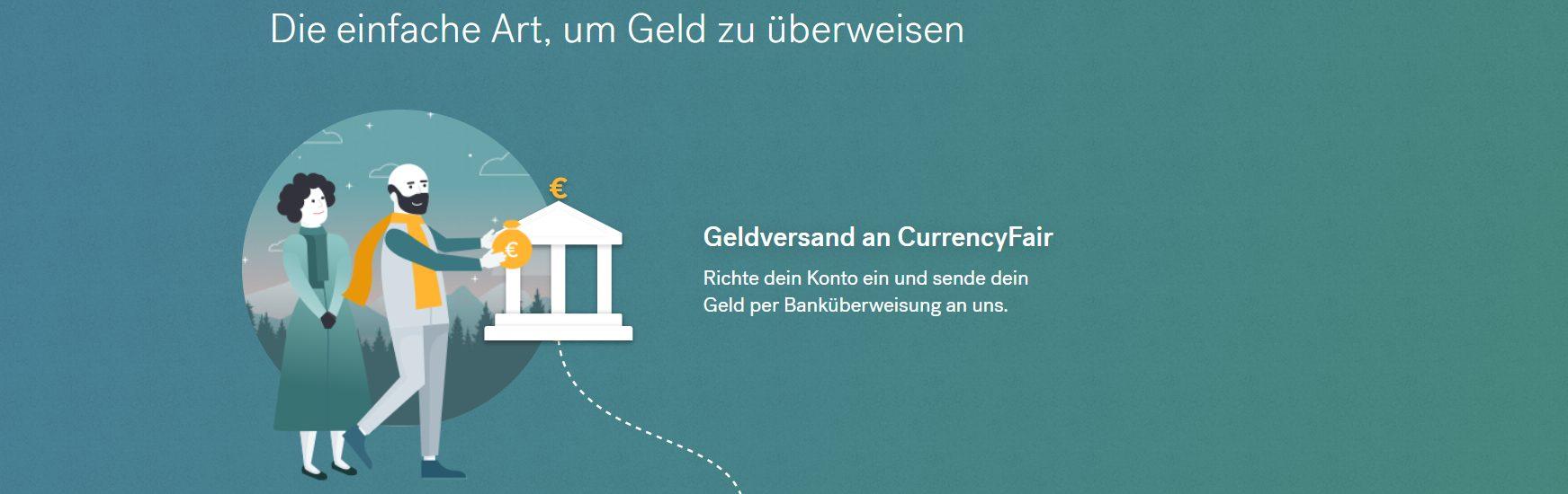 Überweisen Sie auf die einfache Art Geld mit CurrencyFair